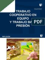 06 PPT TRABAJO COOPERATIVO Y BAJO PRESIÓN
