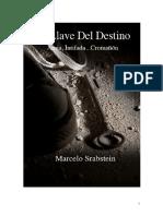 La Llave Del Destino Ultima Version