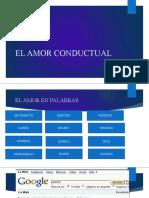EL AMOR CONDUCTUAL