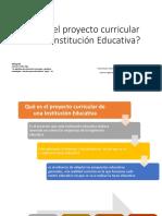 9 Que es el proyecto curricular de una Institucion