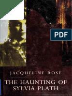 haunting of Sylvia Plath, The - Jacqueline Rose.pdf