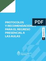 PROTOCOLOS Y RECOMENDACIONES PARA EL REGRESO PRESENCIAL A LAS AULAS