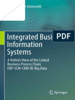 Integrated Business Information Systems A Holistic View of the Linked Business Process Chain ERP-SCM-CRM-BI-Big Data by Klaus-Dieter Gronwald (auth.) (z-lib.org).pdf