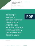 """Hugo Del Campo – Sindicatos, partidos """"obreros"""" y Estado en la Argentina pre-peronista - Historia Social Argentina y Latinoamericana - Cátedra_ López  - sin subrayar .pdf"""