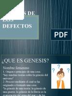 GENESIS DE LOS DEFECTOS 4to Y 5to PASO