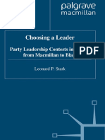 Leonard P. Stark (auth.) - Choosing a Leader_ Party Leadership Contests in Britain from Macmillan to Blair-Palgrave Macmilla