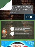 Module 4 Lesson 2 Ensuring Family Security Predicting Outcomes Grade 9 4th Quarter (1).pptx