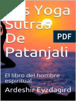 Los Yoga Sutras De Patanjali_ E - Ardeshir Eyzdagird