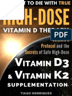 How Not To Die With True High-Dose Vitamin D Therapy_ Coimbra's Protocol and the Secrets of Safe High-Dose Vitamin D3 and Vitamin K2 Supplementation ( PDFDrive.com ).pdf