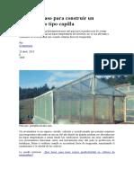 El paso a paso para construir un invernadero tipo capilla