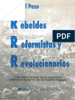 Del Pozo (1992) Rebeldes, reformistas y revolucionarios_ Una historia oral de la izquierda chilena en la época de la Unidad Popular.pdf