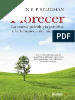Florecer_ La nueva psicologia p - Martin E.P. Seligman (1).pdf