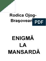 1971 Rodica Ojog Brasoveanu - Enigma la mansarda.rtf