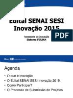WORKSHOP 01-06 EDITAL SENAI SESI INOVACAO 2015