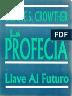 LA PROFECIA Llave Al Futuro - DUANE S. CROWTER.epub
