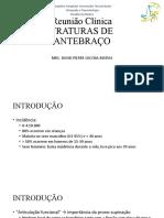 Fraturas de Antebraço Dr MR1 David
