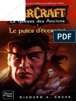 Warcraft T4 - La Guerre Des Anciens T1 - Le Puits d'Éternité - Richard a. Knaak