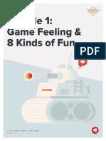 Module 1 - Game feeling and 8 kinds of fun