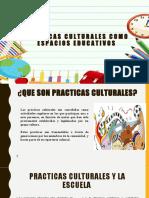 Prácticas Culturales como Espacios Educativos