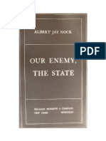 Albert Jay Nock - Our Enemy, The State