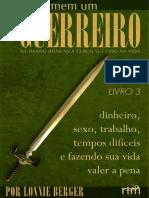 Lonnie Berger - Cada Homem Um Guerreiro Livro III.pdf