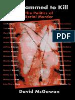 59678931-Dave-McGowan-Programmed-to-Kill-The-Politics-of-Serial-Murder