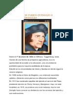 BIOGRAFIA ULRICO ZUINGLIO O HULDRYCH ZWINGLIO