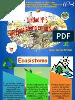Unidad 5 El Ecosistema como Sistema