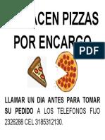 SE HACEN PIZZAS POR ENCARGO