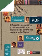 Educación Matemática y Etnomatemática en Contextos de Diversidad Cultural y Lingüística Memoria Del Seminario Latinoamericana