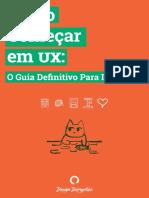Como Começar em UX - O Guia Definitivo Para Iniciantes