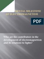 Developmental Milestone of Electromagnetism