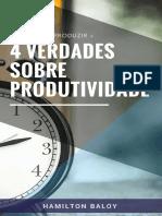 4 Verdades Sobre Produtividade
