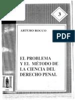 ARTURO ROCCO - 1999 - EL PROBLEMA Y EL METODO DE LA CIENCIA DEL DERECHO PENAL