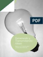 GENERANDO Y TRANSMITIENDO IDEAS