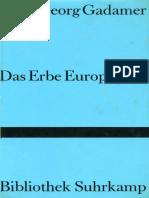 Hans-Georg Gadamer - Das Erbe Europas. Beiträge.   (1990, Suhrkamp) - libgen.lc