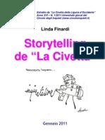 "Storytelling de ""La Civetta"""