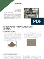 AGREGADOS CONCRETO NORMAL LIGERO PESADO.pptx