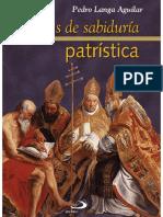 Voces de sabiduría patrística - Pedro Langa Aguilar