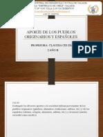 APORTE DE LOS PUEBLOS ORIGINARIOS Y ESPAÑOLES.
