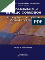 [Corrosion Engineering Handbook, Second Edition] Philip A. Schweitzer - Fundamentals of metallic corrosion_ atmospheric and media corrosion of metals (2006, Taylor & Francis) - libgen.lc.pdf