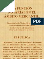 LA FUNCIÓN NOTARIAL EN EL ÁMBITO MERCANTIL
