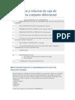 Transmision y relacion de caja de cambios y su conjunto diferencial