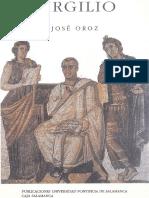 José Oroz, Virgilio. Vida, obras y fortuna