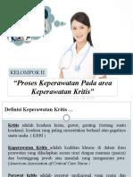 PPT Proses Keperawatan Pada area Keperawatan Kritis