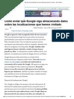 Cómo evitar que Google siga almacenando datos sobre las localizaciones que hemos visitado - Yahoo Finanzas.pdf