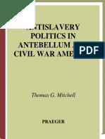 Antislavery Politics in Antebellum and Civil War America.pdf