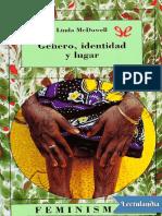 Genero identidad y lugar - Linda McDowell.pdf