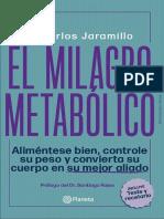 El Milagro Metabolico - Dr Carlos Jaramillo @evolucion.libros