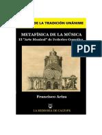 METAFÍSICA DE LA MÚSICA. ESTUDIO SOBRE EL ARTE MUSICAL DE FEDERICO GONZÁLEZ. Francisco Ariza. Biblioteca Hermética
